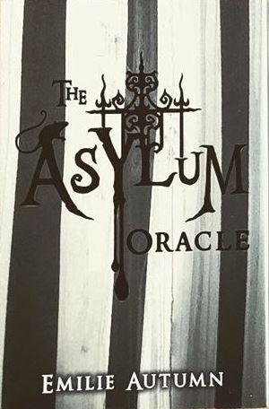 asylum oracle by emilie autumn